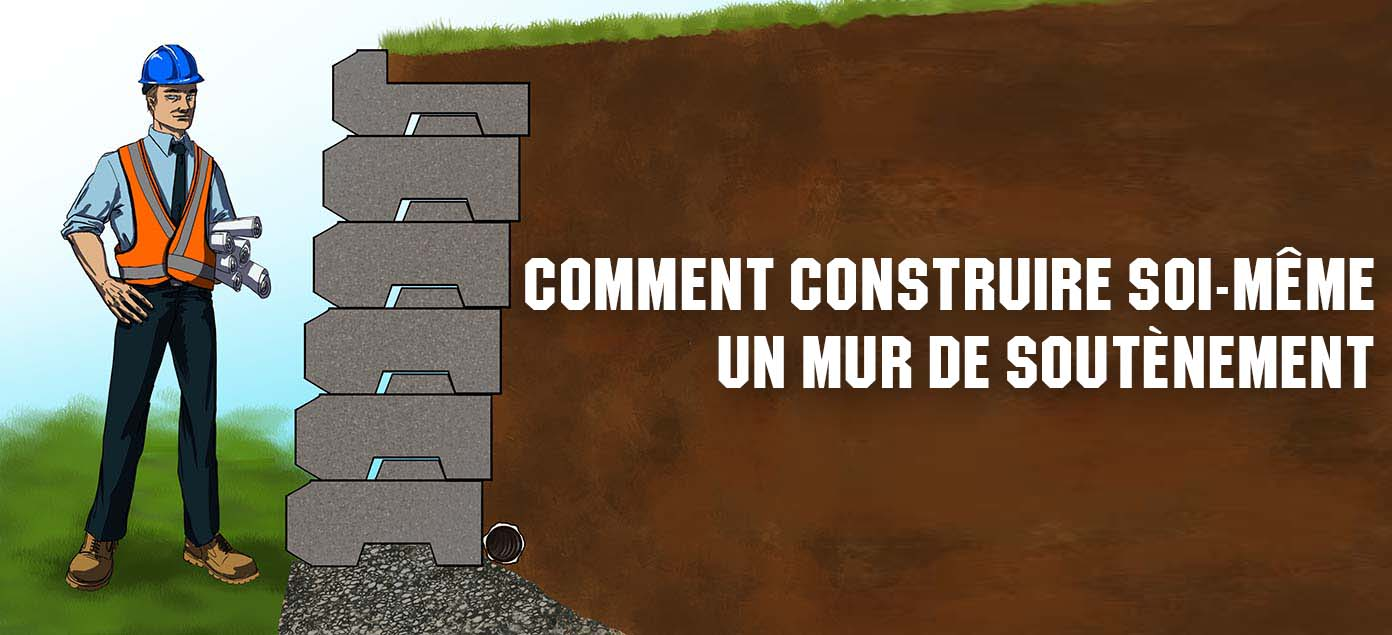 Comment renforcer un mur de soutenement construction - Comment tapisser un mur ...